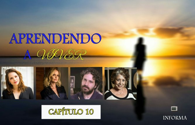 APRENDENDO A VIVER - Capítulo 10