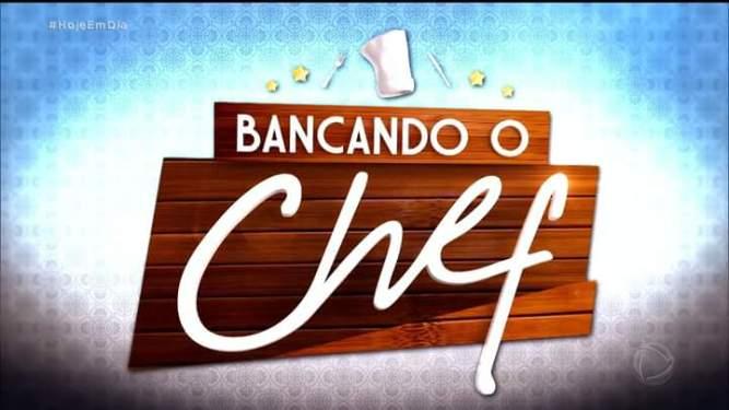 Saiba tudo sobre Bancando o Chef, o novo quadro do 'Hoje em Dia '