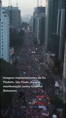 Imagens impressionantes da Av. Paulista, São Paulo, durante manifestação contra Governo Bolsonaro.